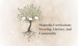 Magnolia Curriculum: