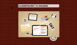 Copy of LA DISERTACIÓN Y EL DISCURSO