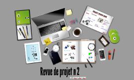 Copy of Revue de projet n°2