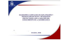 ESCENARIOS COMPLEJOS EN EXPLORACIÓN Y PRODUCCIÓN DE POZOS  P
