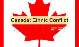 Canada Ethnic Conflict