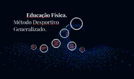 Copy of Método Desportivo Generalizado