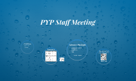 PYP Staff Meeting