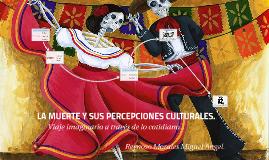 La Muerte y sus percepciones culturales.
