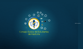 Copy of Consejo Estatal de Estudiantes de Medicina