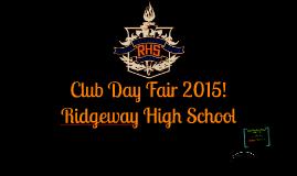 Copy of Ridgeway High School Club Day Presentation