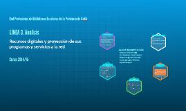 Recursos digitales y proyección de sus programas y servicios