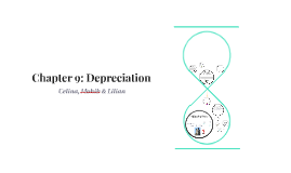 Chapter 9: Depreciation