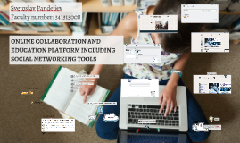 ONLINE COLLABORATION AND EDUCATION PLATFORM INCLUDING SOCIAL
