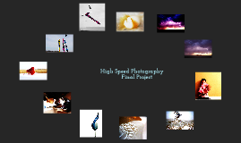 Copy of High Speed Photography