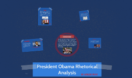 President Obama Rhetorical Analysis