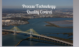 Process Technology: Quality Control
