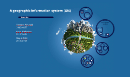 A geographic information system (GIS)
