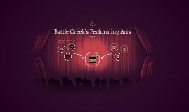 Battle Creek's Performing Arts