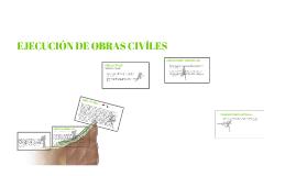 EJECUCIÓN DE OBRAS CIVÍLES
