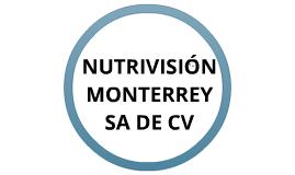 NUTRIVISION MONTERREY SA DE CV
