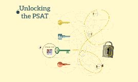 Unlocking the PSAT