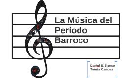 La música del Período Barroco