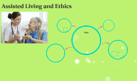 Assisted Living and Ethics