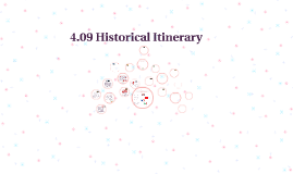 4.09 Historical Itinerary