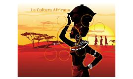 La Cultura Africana