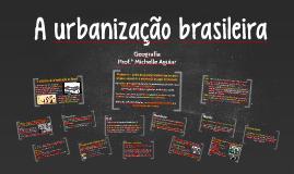 A urbanização brasileira