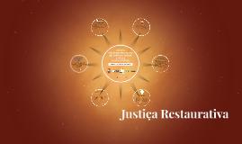 Copy of Justiça Restaurativa