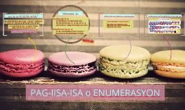 Copy of PAG-IISA-ISA o ENUMERASYON