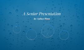 A Senior Presentation