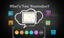 Copy of What's Your Reputation?