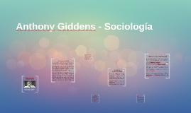 Anthony Giddens - Sociología