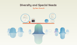 Diversity and Special Needs