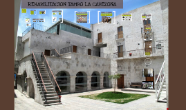 Copy of REHABILITACION TAMBO LA CABEZONA