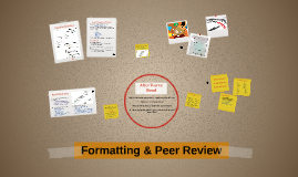 Formating & Peer Review