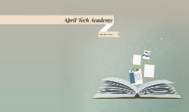 April Tech Academy