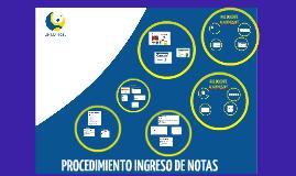 PROCEDIMIENTO INGRESO DE NOTAS