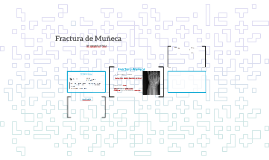 Fractura de Muñeca