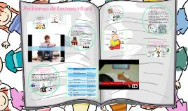 Copy of Problemas de lectoescritura