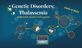 Genetic Disorders: Thalassemia