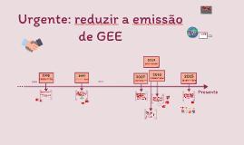 Urgente: reduzir a emissão de GEE