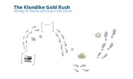 Mining for Stories in the Klondike Gold Rush