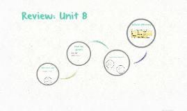 Review: Unit 8