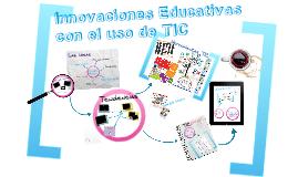 Innovaciones Educativas con el uso de TIC - 2017
