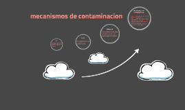 mecanismos de contaminacion