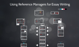 Using Reference Managers for Essay Writing