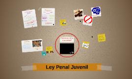 Copy of Ley de Justicia Penal Juvenil