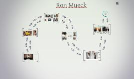 Exposé Ron Mueck