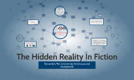 The Hidden Reality In Fiction