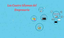 Copy of LOS CUATRO IDIOMAS DEL EMPRESARIO