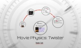 Movie Physics: Twister